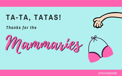 Cancer Journey: Ta-ta, Tatas. Thanks for the Mammaries!